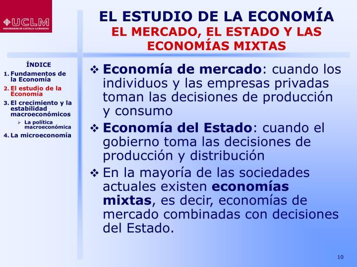EL ESTUDIO DE LA ECONOMÍA