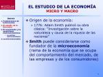 el estudio de la econom a micro y macro