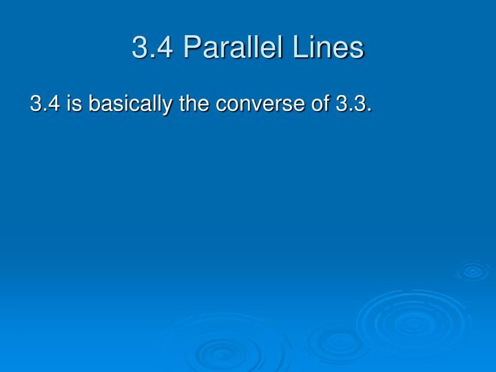 3.4 Parallel Lines