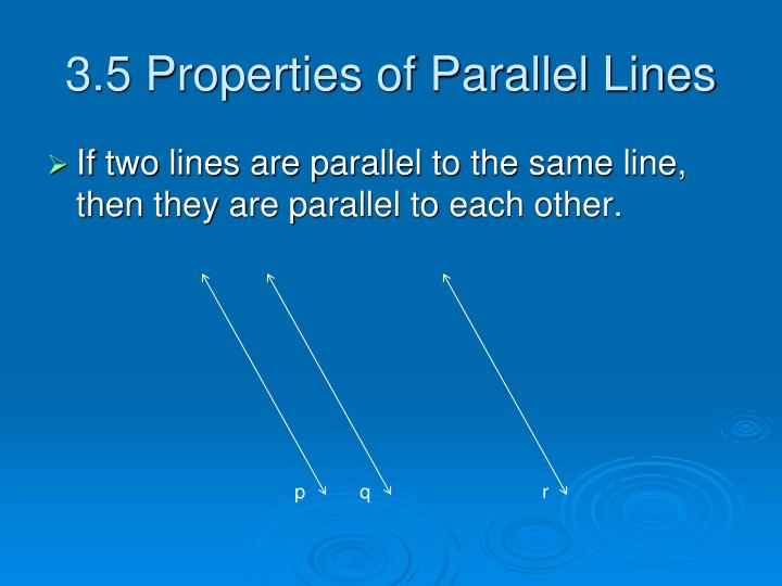 3.5 Properties of Parallel Lines