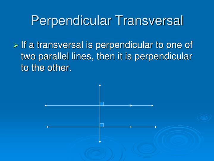 Perpendicular Transversal