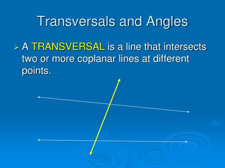 Transversals and Angles