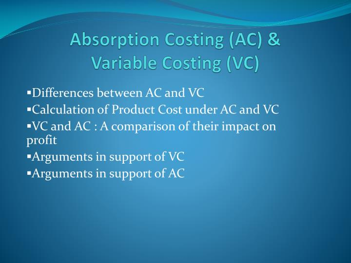 Absorption costing ac variable costing vc