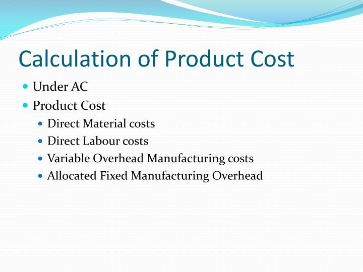 Calculation of product cost