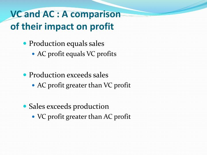 VC and AC : A comparison