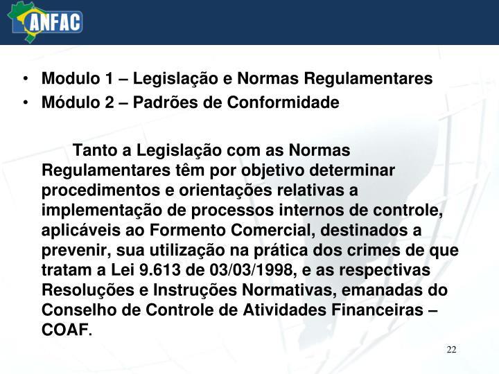 Modulo 1 – Legislação e Normas Regulamentares