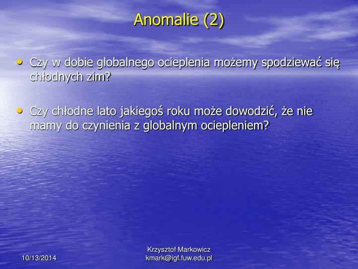 Anomalie (2)