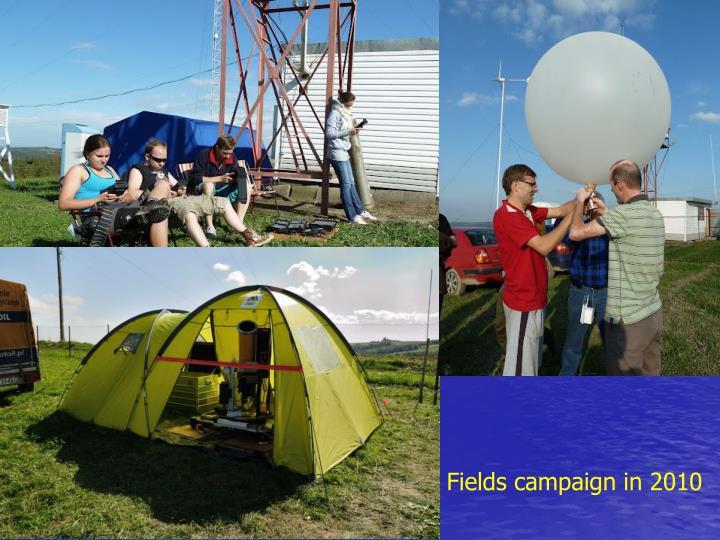 Fields campaign in 2010