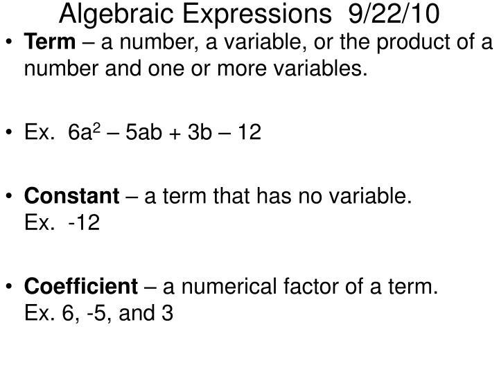 Algebraic Expressions  9/22/10