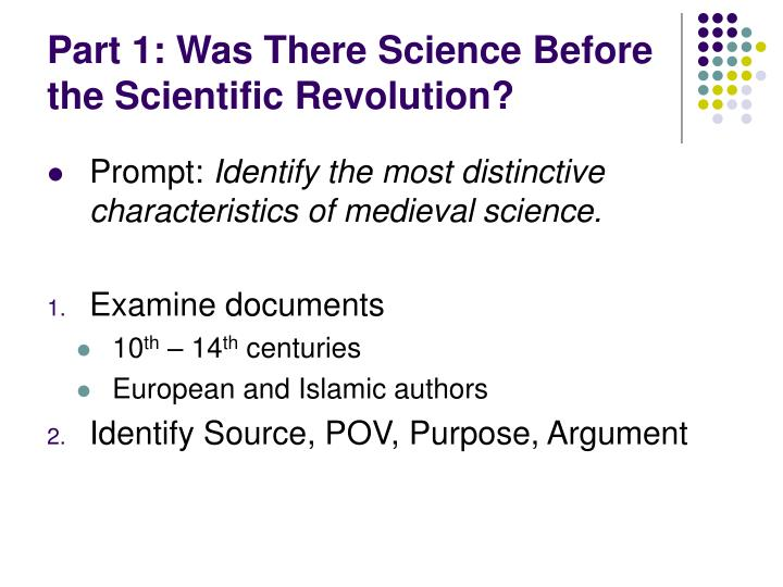 Part 1: Was There Science Before the Scientific Revolution?
