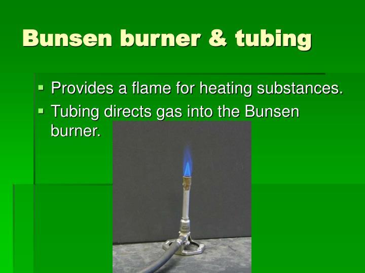 Bunsen burner & tubing