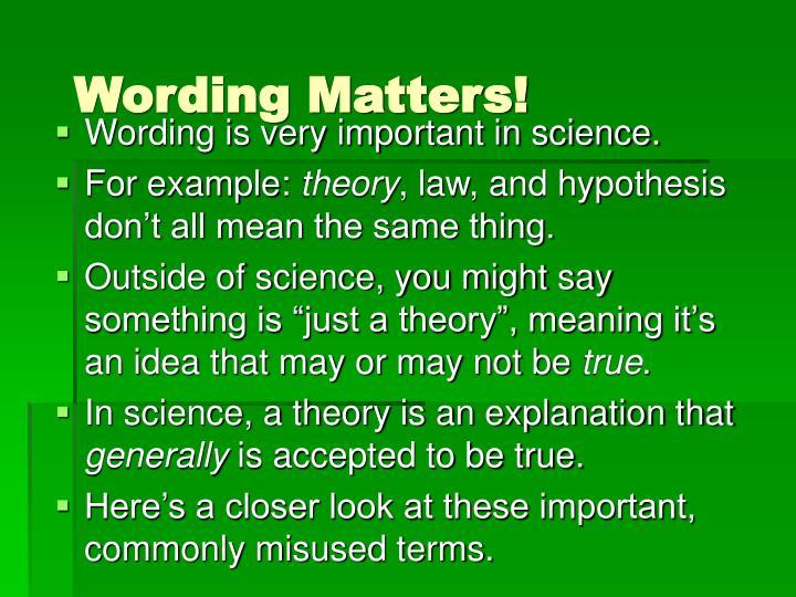 Wording Matters!