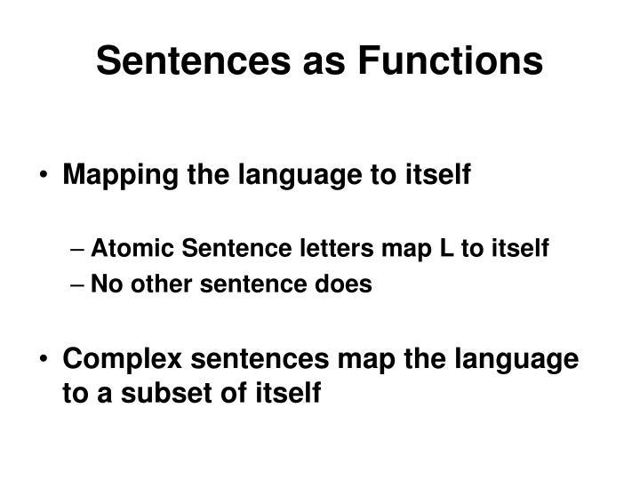 Sentences as Functions