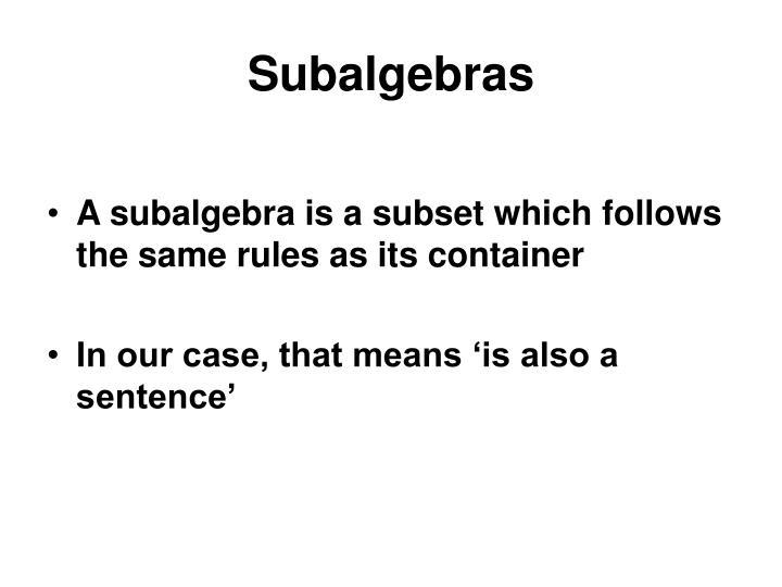 Subalgebras