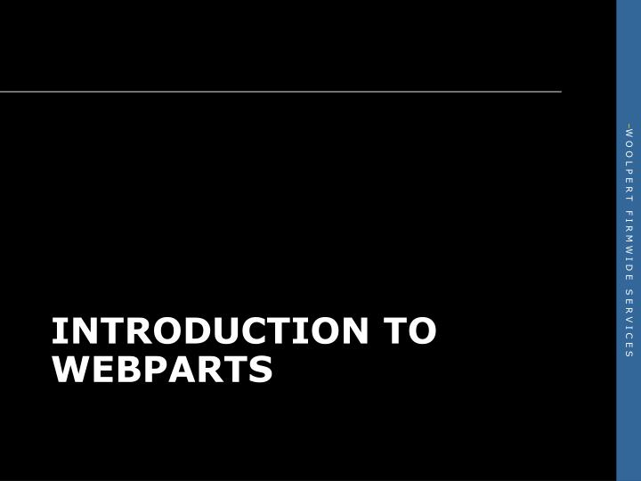Introduction to WebParts