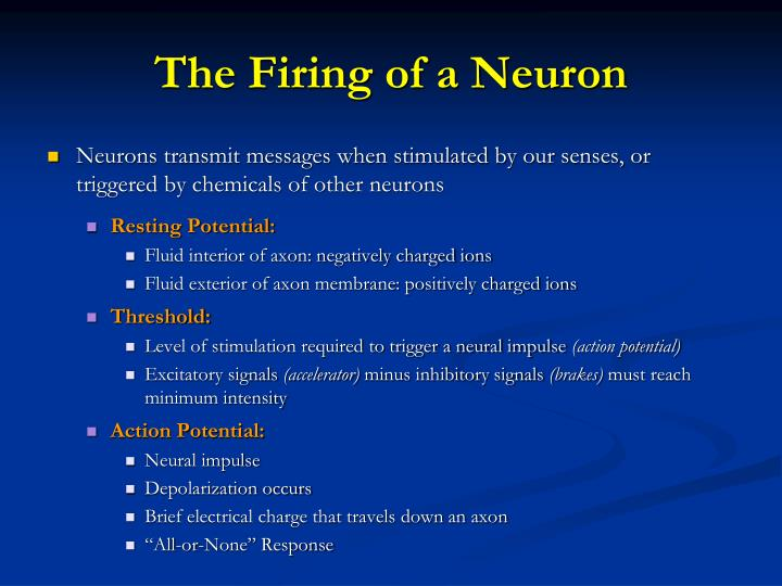 The Firing of a Neuron