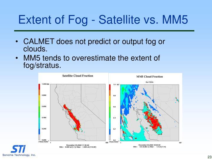 Extent of Fog - Satellite vs. MM5