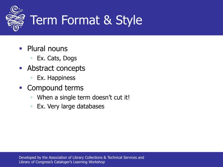 Term Format & Style