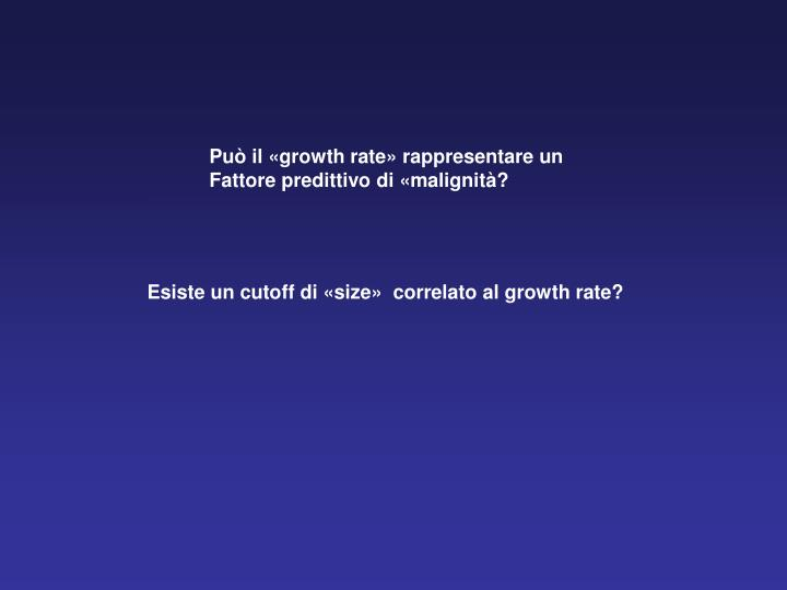 Può il «growth rate» rappresentare un