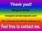 meeghan binder meeghan binder@gmail com http makingmusicwithkids edublogs org