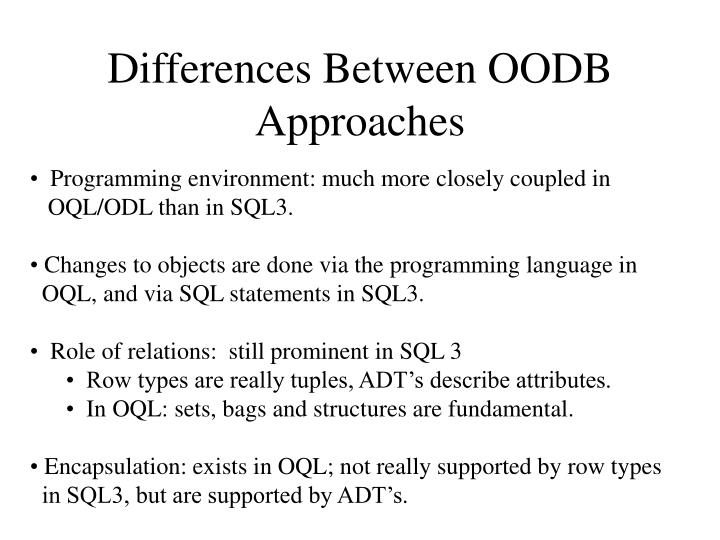 Differences Between OODB Approaches
