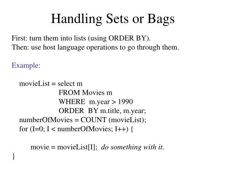 Handling Sets or Bags