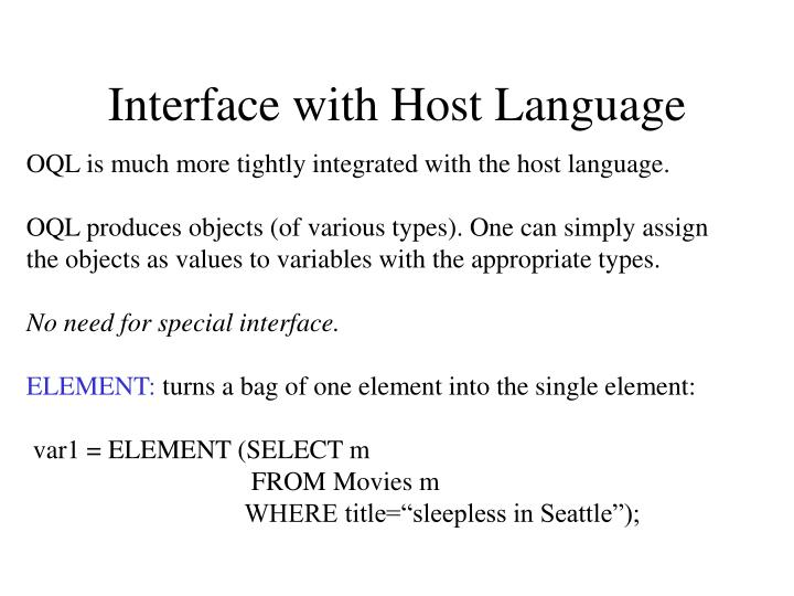 Interface with Host Language