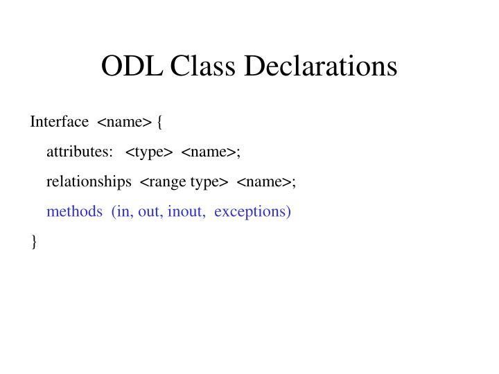 ODL Class Declarations