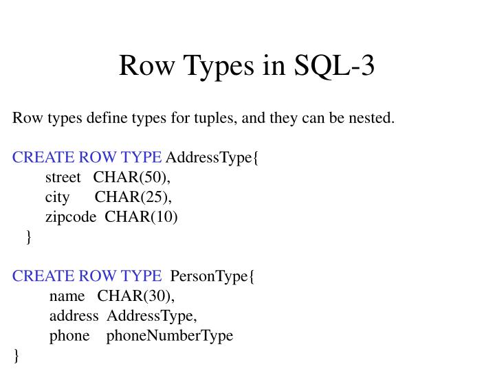 Row Types in SQL-3