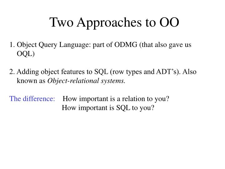 Two Approaches to OO