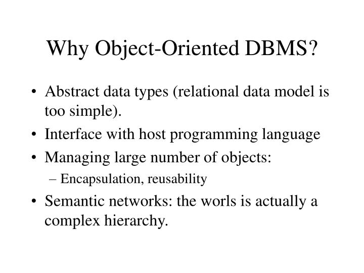 Why object oriented dbms