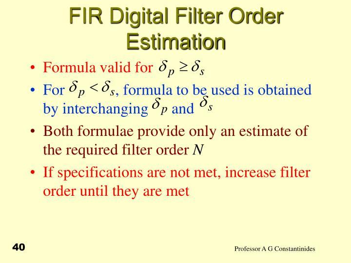 FIR Digital Filter Order Estimation