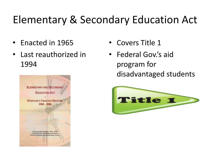 Elementary & Secondary Education Act