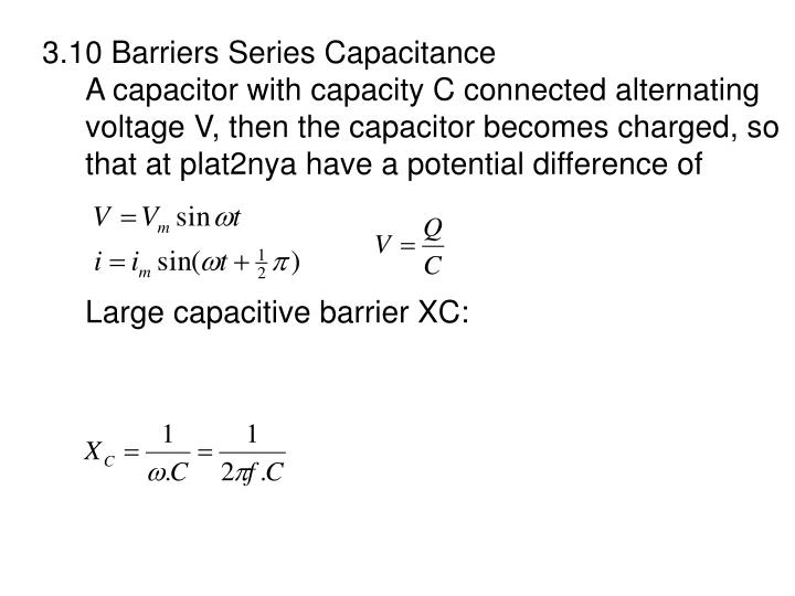3.10 Barriers Series Capacitance