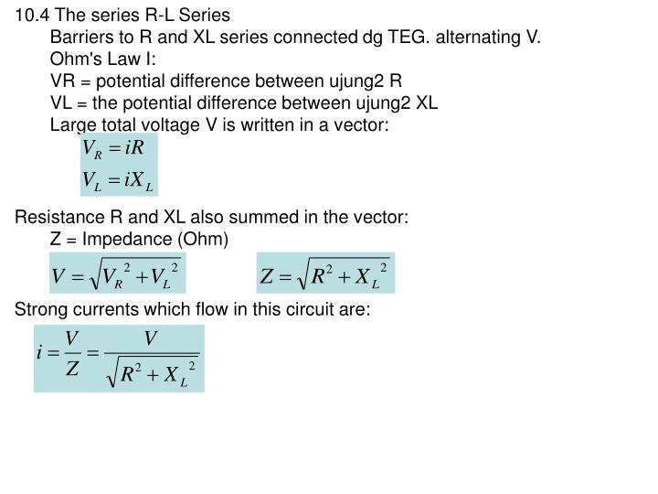 10.4 The series R-L Series