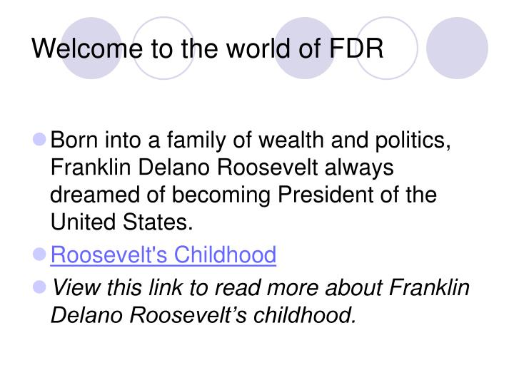 Welcome to the world of fdr