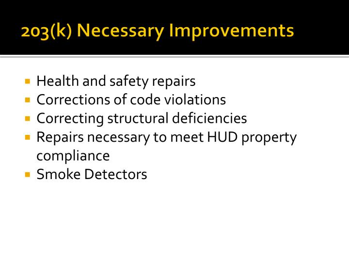 203(k) Necessary Improvements