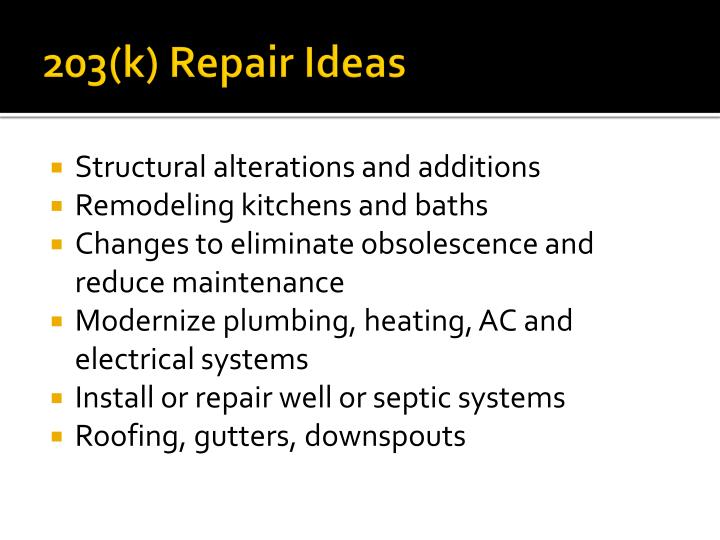 203(k) Repair Ideas