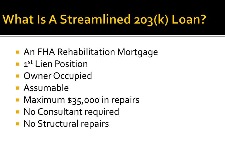 What Is A Streamlined 203(k) Loan?