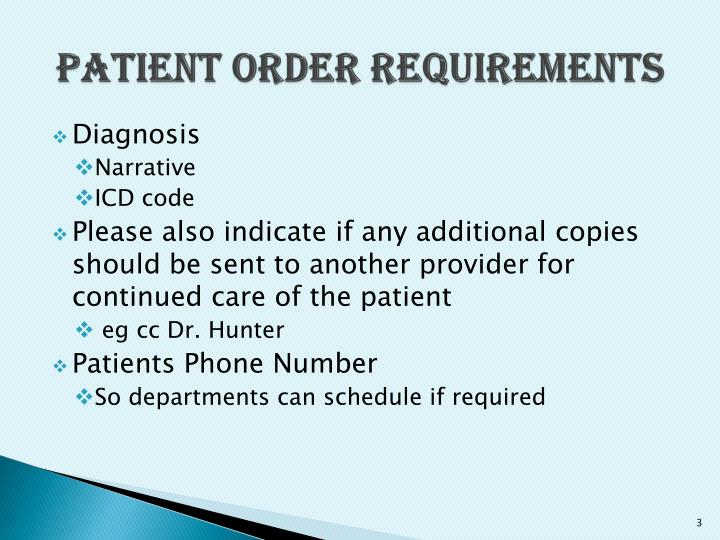 Patient order requirements1