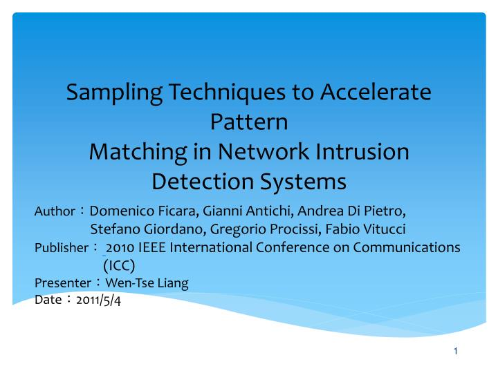 Sampling techniques to accelerate pattern matching in network intrusion detection systems