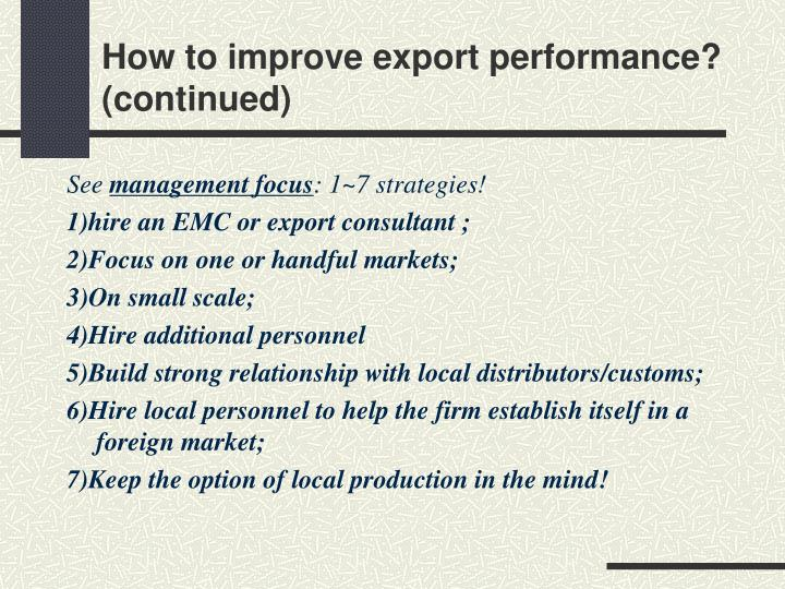 How to improve export performance?