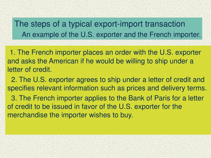 The steps of a typical export-import transaction