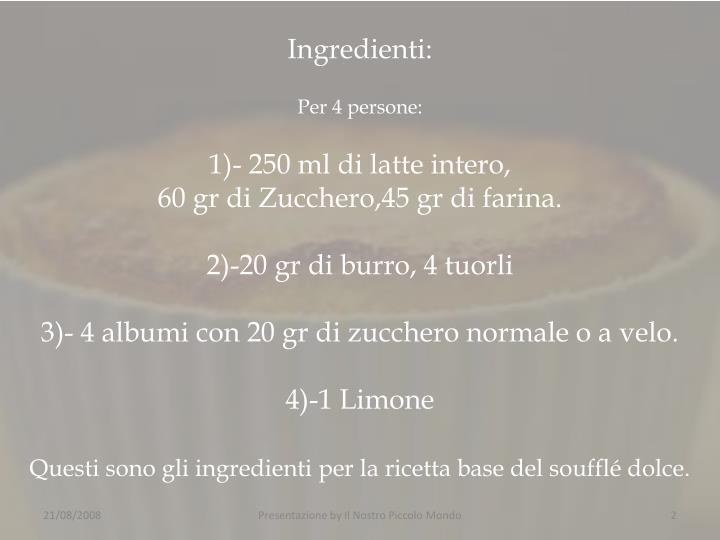 Ingredienti: