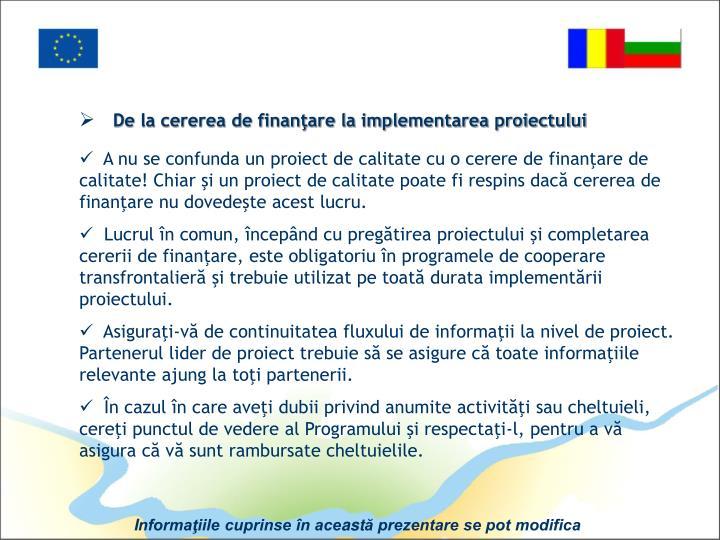 De la cererea de finanţare la implementarea proiectului