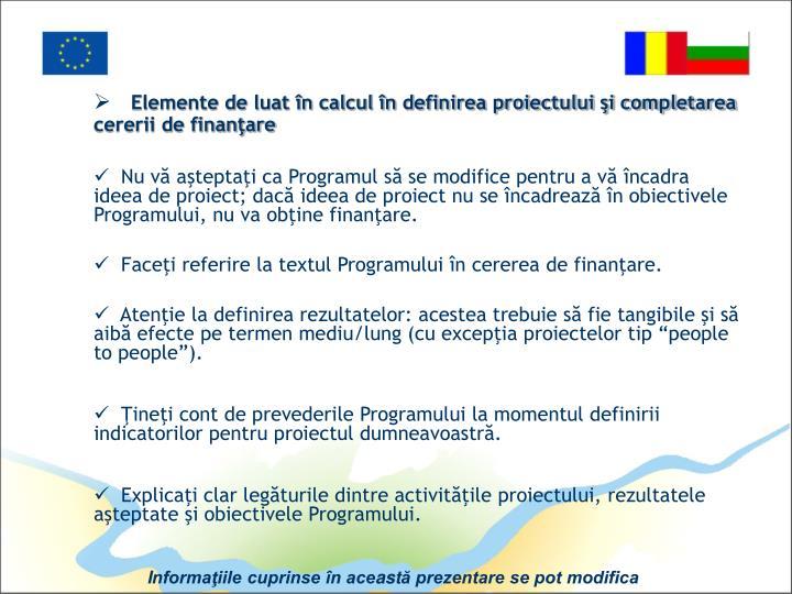 Elemente de luat în calcul în definirea proiectului şi completarea cererii de finanţare