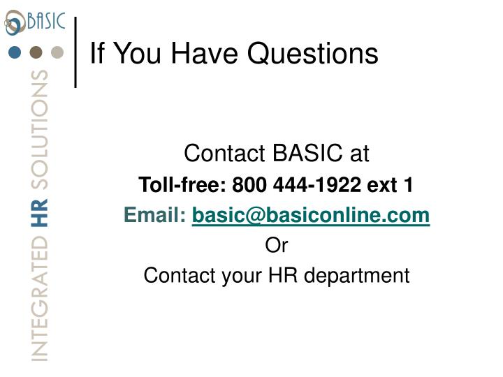 If You Have Questions