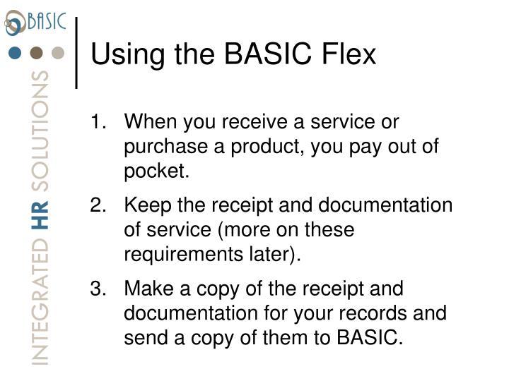 Using the BASIC Flex