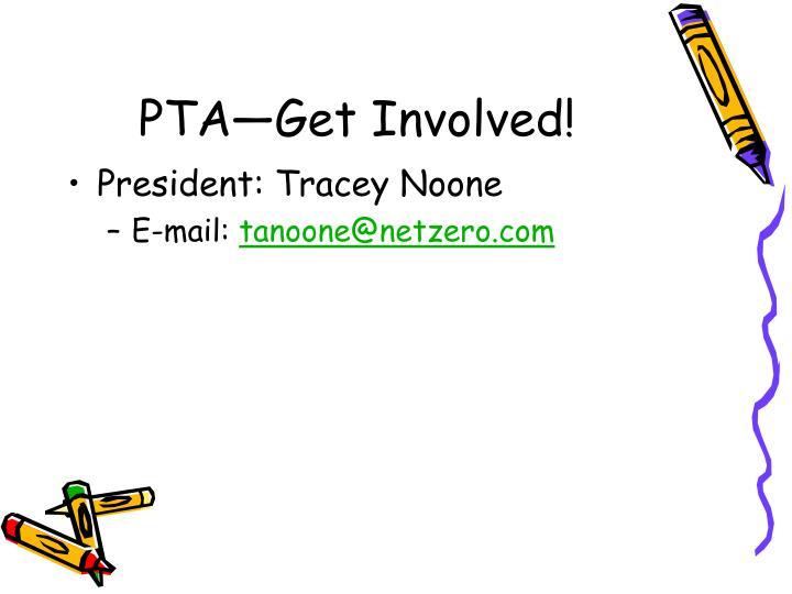 PTA—Get Involved!