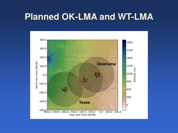 Planned OK-LMA and WT-LMA